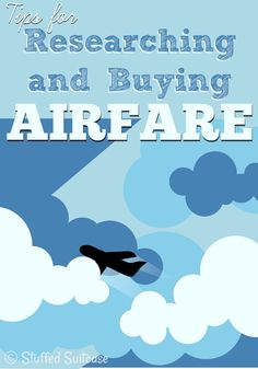 Wondering When to Buy Plane Tickets? My Favorite Ways to Research Flights