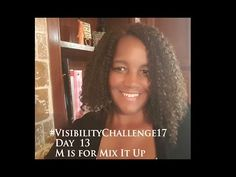 #VisibilityChallenge17 | Day 13 | M is for Mix it Up