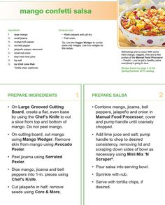 pampered chef mango confetti salsa - I had this last night and it was yummy.