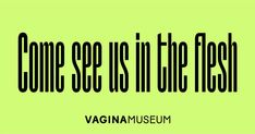 Events at the Vagina Museum. All ticket pricing is available on the event pages. Concessions are available for students, unemployed, under over and also for people with access needs and one companion, NHS employees and members of the armed forces. Camden Road, Event Proposal, First Response, Event Page, In The Flesh, Anatomy, Museum, Thoughts, Bricks