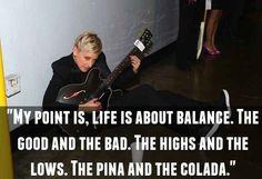 On living a balanced life: