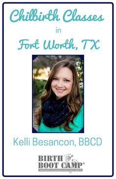 Today we are excited to introduce Kelli Besancon, one of our Texas childbirth educators. Kelli is a mother of three, a childbirth educator, doula,  and a physical therapist. She is so talented and brings so much to each of her students. We are grateful to have her as part of Birth Boot Camp! Kelli teaches birth classes and offers physical therapy services in Fort Worth, Texas