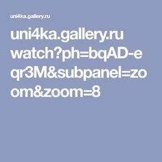 uni4ka.gallery.ru watch?ph=bqAD-eqr3M&subpanel=zoom&zoom=8