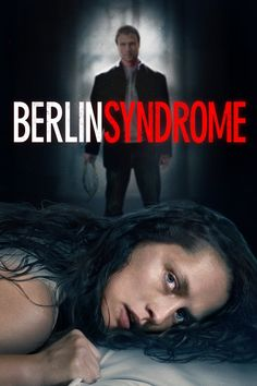 Watch->> Berlin Syndrome 2017 Full - Movie Online