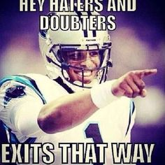 Carolina Panthers Haters Exit Is That Way football sports nfl carolina panthers panthers superbowl sports quotes superbowl quotes nfl quotes panthers quotes carolina panthers quotes football quotes