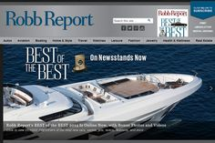 robb report magazine | Robb Report magazine on the block; The bible for the best of everything.