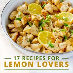 17 Recipes for Lemon Lovers #lemonrecipes #cleaneatingrecipes