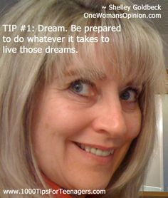 Shelley Goldbeck's Tip for Teenagers