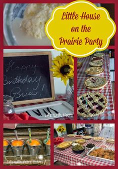 "Little House on the Prairie Party - Cute ideas for a ""Mary and Laura"" birthday party. Complete with birthday pie."