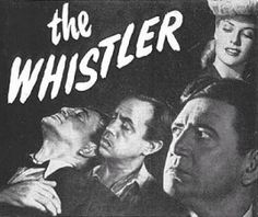 """The Whistler ~ May 16, 1942 - Sept. 22,1955 ~ It was the most popular mystery drama of it's time. ~ """" I am the Whistler, and I know many things, for I walk by night. I know many strange tales, many secrets hidden in the hearts of men and women who have stepped into the shadows. I know the nameless terrors of which they dare not speak"""""""