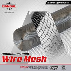 #BansalGroup : Magnesium is the primary constituent in this alloy. AA is moderate strength, non-heat treatable alloy that combines its Strength with excellent Formability & Corrosion Resistance. Aluminium's unique combination of properties make it a highly versatile material when alloyed with various metals.  Call us at - 8048762956  #Wires #Aluminium #MeshWires #CorrosionResistance #Magnesium #HighlyVersatile #CableArmouringWires #Aluminiumalloy #Formability Low Carbon, High Carbon Steel, Stainless Steel Wire, Wire Mesh, Galvanized Steel, Aluminium Alloy, Metals, Strength, Unique