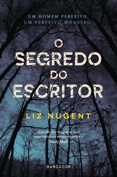 Sinfonia dos Livros: Opinião | O Segredo do Escritor | Liz Nugent
