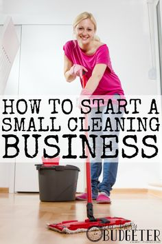 HOW TO START A SMALL CLEANING BUSINESS. How to start a small cleaning business. What a great idea! I could easily do this during the day while the kids are in school and I'm always looking for ways to make a little extra money! Cleaning Flyers, Cleaning Companies, Cleaning Business, Business Tips, Cleaning Hacks, Business Women, Cleaning Service Flyer, Deep Cleaning, Business Planning