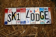 Recycled Ski Lodge License Plate Room Decor Sign by 1BentKeepsake, $48.00