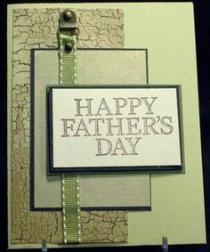 """Kim says """"this needs a little something to jazz it up, but I like the ribbon through the loop brad"""" Fathers Day Cards Handmade, Happy Fathers Day Cards, Fathers Day Crafts, Mothers Day Cards, Greeting Cards Handmade, Masculine Birthday Cards, Birthday Cards For Men, Masculine Cards, Paper Cards"""