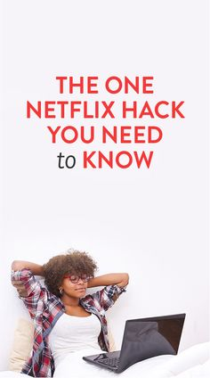 It's Friday night, and if you are me (and quite likely if you are not me, too), that means that you have Big Plans — plans which others might refer to as Quality Time With Netflix And My Couch. As such, it's only fitting that the ONE Netflix hack… Netflix Hacks, Tv Hacks, Movie Hacks, Netflix Netflix, Netflix Streaming, Movie Ideas, Netflix Codes, Free Netflix Account, Cinema Tv
