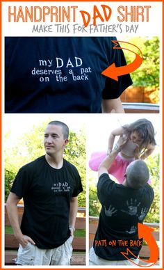 "a perfect craft idea for Father's Day - here's how to make a handprint shirt - - it says ""my dad deserves a pat on the back"" and then there are pats on the back. By Sugar Bee Crafts Fathers Day Shirts, Fathers Day Crafts, Happy Fathers Day, Daddy Gifts, Grandpa Gifts, Gifts For Dad, Dad Presents, Family Gifts, Diy Father's Day Gifts"