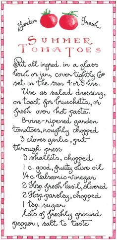 Summer Tomatoes -Susan Branch by laura Old Recipes, Vintage Recipes, Cooking Recipes, Recipies, Jelly Recipes, Cooking 101, Simply Recipes, Veggie Recipes, Recipe Cards