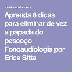 Aprenda 8 dicas para eliminar de vez a papada do pescoço   Fonoaudiologia por Erica Sitta