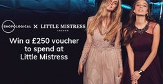 Shopological is giving away a £250 voucher to spend at Little Mistress. I've entered and you should try your luck too!
