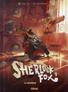 Fabulous Sherlockian Graphic novel with beautiful artwork and a delightful cop hero who is a fox with Sherlockian characteristics.  Here is more info and where to buy:http://www.avoir-alire.com/sherlock-fox-t1-le-chasseur-la-critique-bd