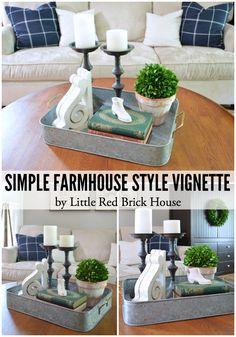 Simple Farmhouse Style Vignette | LITTLE RED BRICK HOUSE