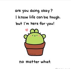 chibird: This bunny cactus is a big supporter of you! It cares… Cute Inspirational Quotes, Cute Quotes, Happy Quotes, Positive Quotes, Motivational Quotes, Cheer Up Quotes Funny, Funny Friends, Cheering Up Quotes, Funny Encouragement Quotes