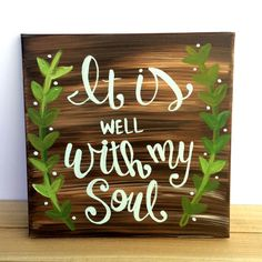 It is well with my soul // Quote Painting by KTsCanvases on Etsy