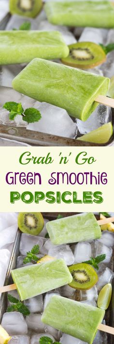 Grab n Go Green Smoothie Popsicles. Full of fruits & vegetables, and perfect for snacking on the go.