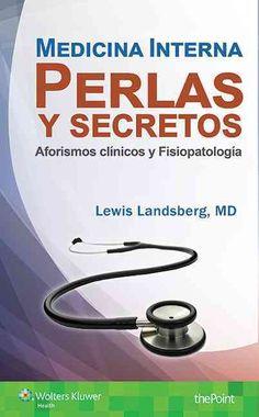 Medicina interna perlas y secretos: Aforismos Clinicos y Fisiopatologia