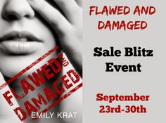 Renee Entress's Blog: [Sale Blitz Event] Flawed And Damaged by Emily Kra... http://reneeentress.blogspot.com/2014/09/sale-blitz-event-flawed-and-damaged-by.html