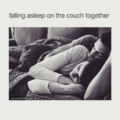 Falling Asleep On The Couch Together