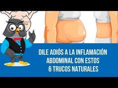 Dile Adiós A La Inflamación Abdominal Con Estos 6 Trucos Naturales - YouTube