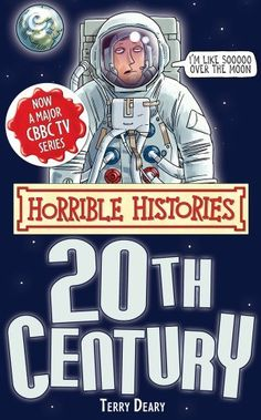 Twentieth Century (Horrible Histories Special) by Terry Deary, http://www.amazon.co.uk/