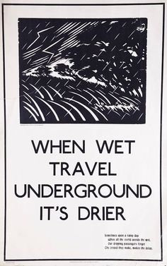 When wet travel Underground, poster by Cecil Dillon McGurk, Published by Underground Electric Railway Company Ltd, 1922 Printed by Waterlow & Sons Ltd, Format: Double royal Dimensions: Width: Height: 1920s Ads, London Transport Museum, British Travel, London Poster, London History, Railway Posters, London Underground, Underground Lines, Old London