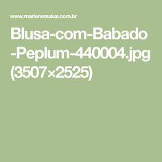 Blusa-com-Babado-Peplum-440004.jpg (3507×2525)