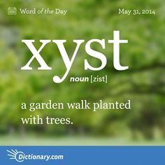 Xyst: a garden walk planted with trees