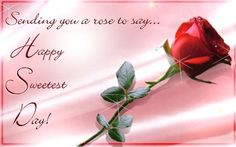 Sweetest day this post contains worlds best collection of the a fresh red rose to send a warm sweetest day wish to your loved one free online happy sweetest day ecards on sweetest day m4hsunfo