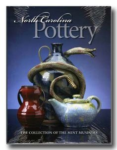 Book. North Carolina Pottery. The Collection of the Mint Museum. (Charlotte NC)