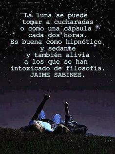 Jaime Sabines on Pinterest | Te Quiero, Te Amo and Frases