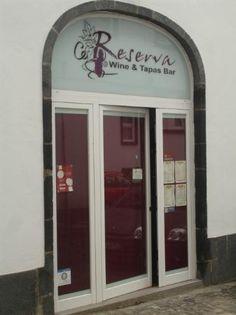 Reserva Wine & Tapas Bar - Ponta Delgada, Sao Miguel