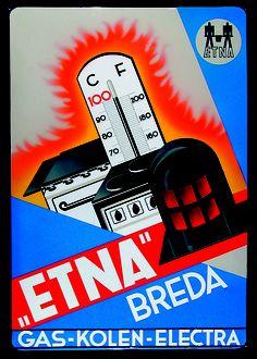 """- 1935 - Met de opvallende reclameborden en spraakmakende advertenties wordt de slogan """"in ieder huis een ETNA fornuis"""" bekend"""