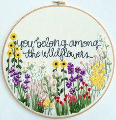 you belong amount the wildflowers.  love the thought