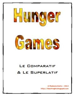 French Hunger Games-themed comparison and superlative questions.  My students loved it!  Includes some oral communication activities, a yearbook-style class survey, and some writing practice. $2.75