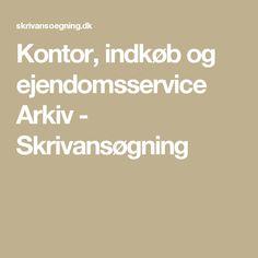 Kontor, indkøb og ejendomsservice Arkiv - Skrivansøgning