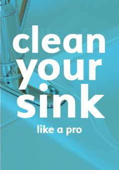 You'll never guess the trick the pros use to keep their sinks spotlessly clean.