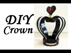DIY Crown | Queen of Hearts