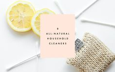 8 All-Natural Household Cleaners