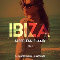 Ibiza Sleepless Island Vol 2 (2016) - http://cpasbien.pl/ibiza-sleepless-island-vol-2-2016/