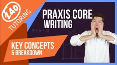 Praxis CORE writing Key Concepts and breakdown from Scott Rozell President of 240 Tutoring Praxis Core, Praxis Study, Writing Practice, Writing Help, Essay Writing, Papa Test, Teacher Certification, Reading Test, Research Skills